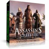 Assassin's Creed 3 — The Battle Hardened